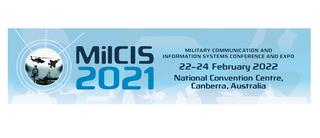 Military Communications and Information Systems Conference (MilCIS)